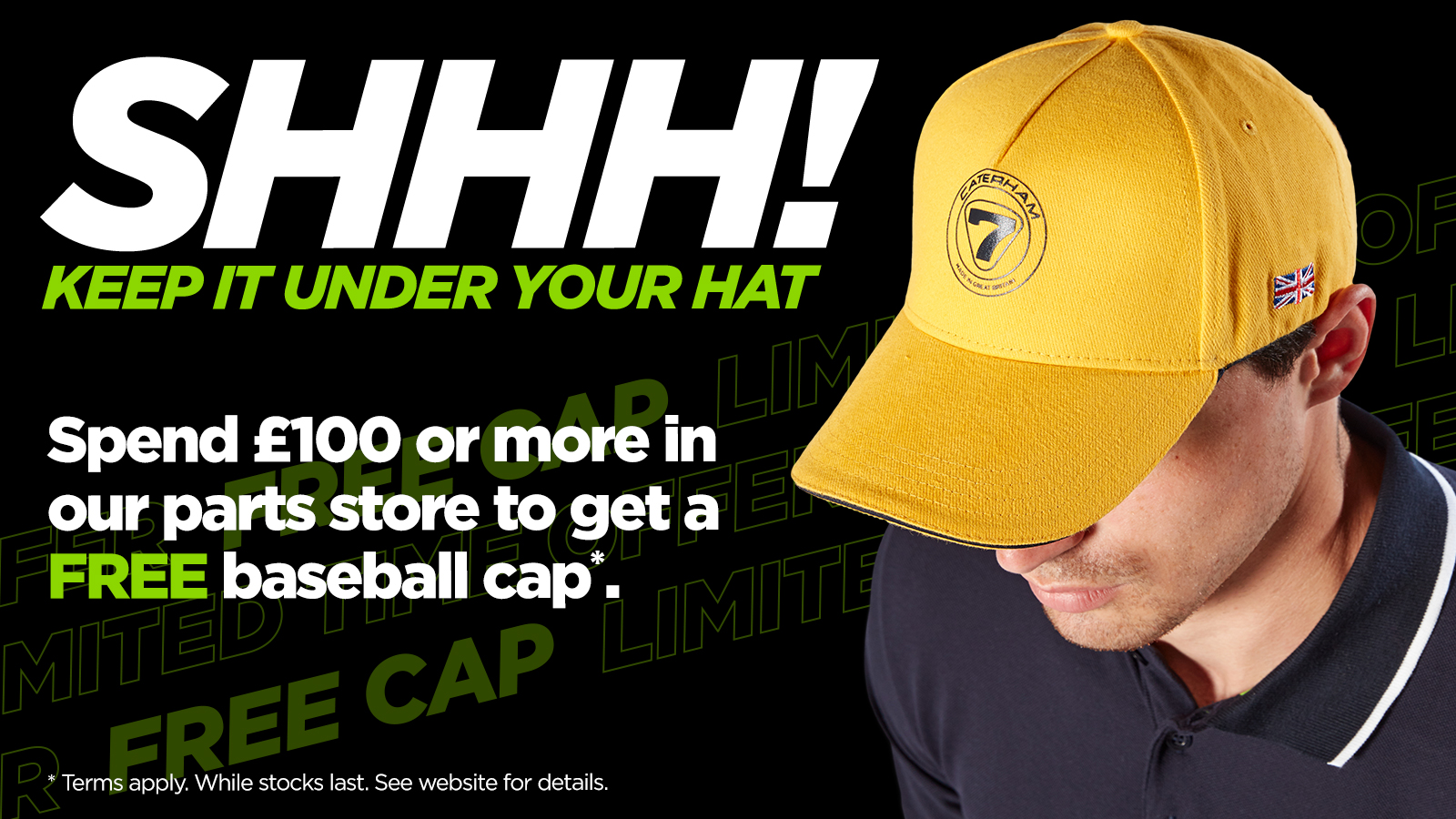 You Can Leave Your Hat On: Get Your Free Caterham Baseball Cap